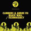 Climbers, Andre VII Black Wall / Technocracy