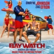 ヴァリアス・アーティスト Baywatch [Music From The Motion Picture]
