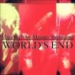 Miju.Rich by Masato Yoshizawa WORLD'S END