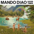 Mando Diao Break Us