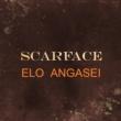 Scarface Elo Angasei