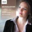Tamsin Waley-Cohen/Orchestra of the Swan/David Curtis Mendelssohn: Violin Concerto in D minor, Concerto for violin, piano and strings