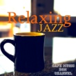 Cafe Music BGM channel Relaxing Jazz Time