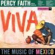 Percy Faith & His Orchestra Viva! The Music of Mexico