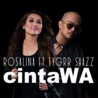 Rosalina CintaWA (feat. Tygrr Shazz)