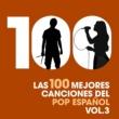Various Artists Las 100 mejores canciones del Pop Espanol, Vol. 3