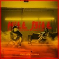 Danti/Giulia Penna Kill Bill (feat.Giulia Penna)