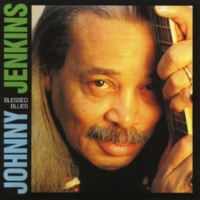Johnny Jenkins It Ain't Nothin' But The Blues