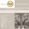 Dueto Caleta RCA 100 Años de Música - Segunda Parte