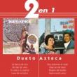 Dueto Azteca 2 En 1