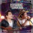Fernando & Sorocaba Acústico na Ópera de Arame (Ao Vivo)