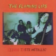 The Flaming Lips Clouds Taste Metallic