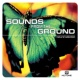 Sounds From The Ground Lean On Me