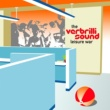 The Verbrilli Sound Leisure War
