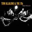 Tom Allalone & The 78s Crashland