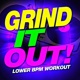 Running Music Workout Grind it Out! Lower BPM Workout