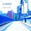 濱裕貴 Cobalt