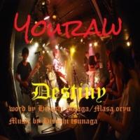 YouRaw Destiny