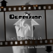 Defrixion Can You Feel It