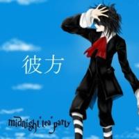 """midnight""""tea""""party 彼方"""