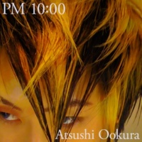 Atsushi Ookura PM 10:00