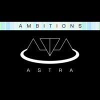 ASTRA Ambitions