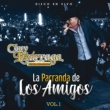 Chuy Lizárraga y Su Banda Tierra Sinaloense La Parranda De Los Amigos [Vol. 1 / En Vivo]