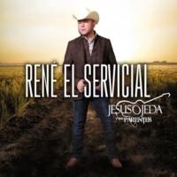 Jesús Ojeda y Sus Parientes René El Servicial