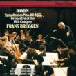 フランス・ブリュッヘン/18世紀オーケストラ Haydn: Symphonies Nos. 90 & 93