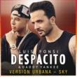 ルイス・フォンシ/ダディ-・ヤンキー Despacito [Versión Urbana/Sky]