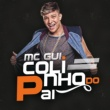 MC Gui Colinho Do Pai