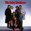 The Isley Brothers Go All the Way