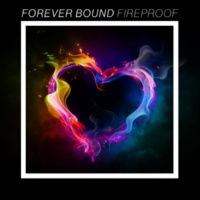 Forever Bound Fireproof