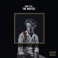 Dani Faiv/Lexotan The Waiter (feat.Lexotan)