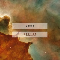 MOUNT/Bright Sparks Melody (feat.Bright Sparks)