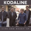Kodaline Live and Ready - EP