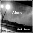 Mark James Alone