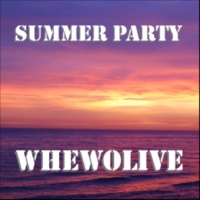whewolive Summer Party