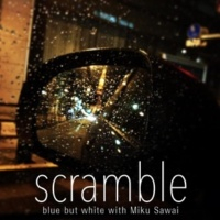blue but white/Miku Sawai scramble (feat. Miku Sawai)