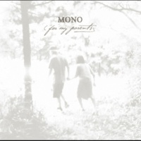 MONO A Quiet Place (Together We Go)