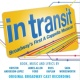 Margo Seibert/The Original Broadway Cast of In Transit Do What I Do