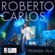 Roberto Carlos Primera Fila (Portuguese Version)