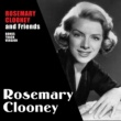 Rosemary Clooney Rosemary Clooney and Friends (Bonus Track Version)