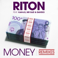 Riton/Kah-Lo/Mr Eazi/Davido Money (Toddla T & Sweetie Irie Remix) (feat.Kah-Lo/Mr Eazi/Davido)