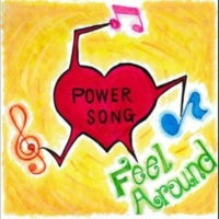 FeelAround POWER SONG