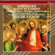 オイゲン・ヨッフム/アグネス・ギーベル/マルガ・ヘフゲン/エルンスト・ヘフリガー/カール・リッダーブッシュ/オランダ放送合唱団/ロイヤル・コンセルトヘボウ管弦楽団 Beethoven: Missa Solemnis