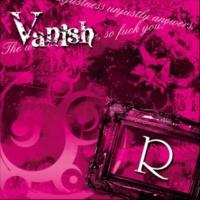 Vanish 「R」