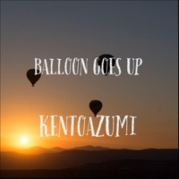 kentoazumi Balloon Goes Up