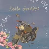 NANCY Hello Goodbye