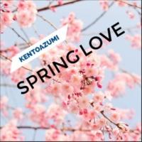 kentoazumi Spring Love